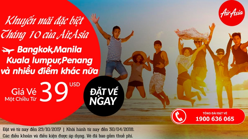 Air Asia KM tháng 10. vé chỉ từ 39 USD siêu rẻ